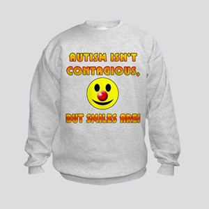 Autism Isnt Contagious but Smiles Are Kids Sweatsh