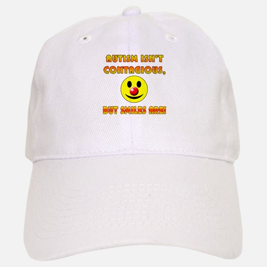 Autism Isnt Contagious but Smiles Are Baseball Baseball Cap