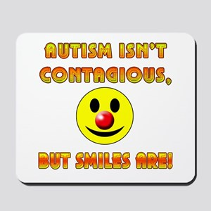 Autism Isnt Contagious but Smiles Are Mousepad
