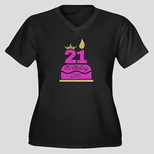 21st Birthday Girl Pink Princess Plus Size T-Shirt