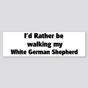 Rather: White German Shepherd Bumper Sticker