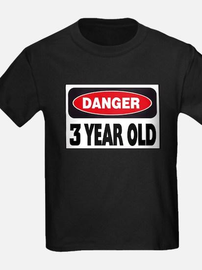 danger 3 year old T-Shirt