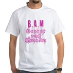B.A.M White T-Shirt