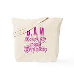 B.A.M Tote Bag