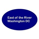 East of the River Sticker (Oval)