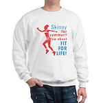 Fit For Life Sweatshirt