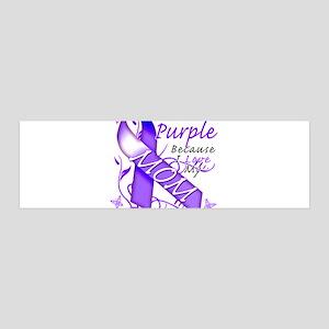 I Wear Purple I Love My Mom 42x14 Wall Peel