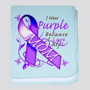 I Wear Purple I Love My Mom baby blanket