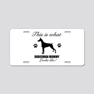 Doberman Mommy Aluminum License Plate