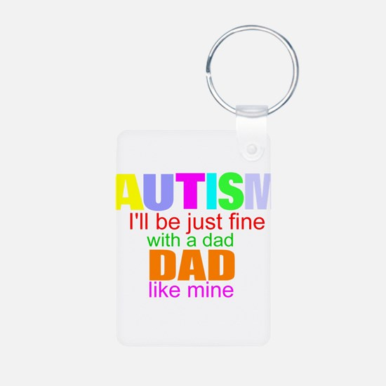 Autism and my dad Keychains
