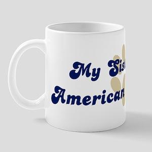 My Sister: American Brittany Mug