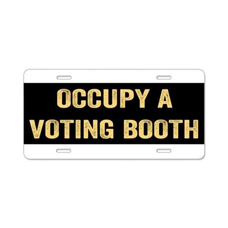 Occupy A Voting Booth Aluminum License Plate