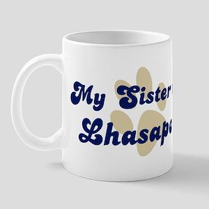 My Sister: Lhasapoo Mug
