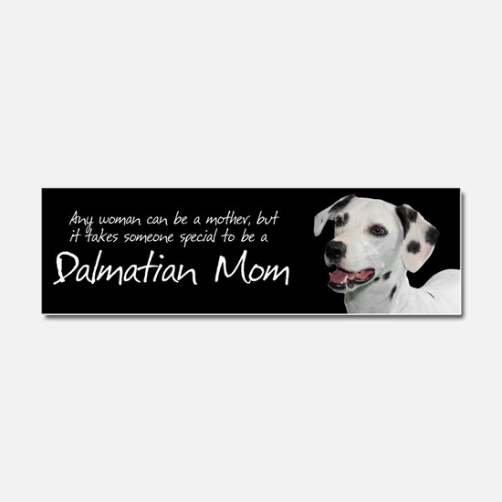 Dalmatian Mom Car Magnet 10 x 3