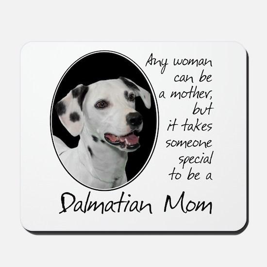 Dalmatian Mom Mousepad