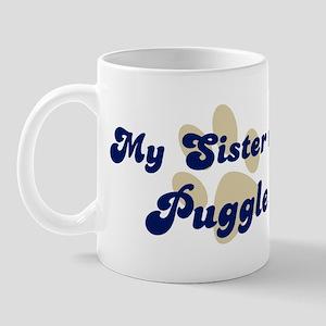 My Sister: Puggle Mug
