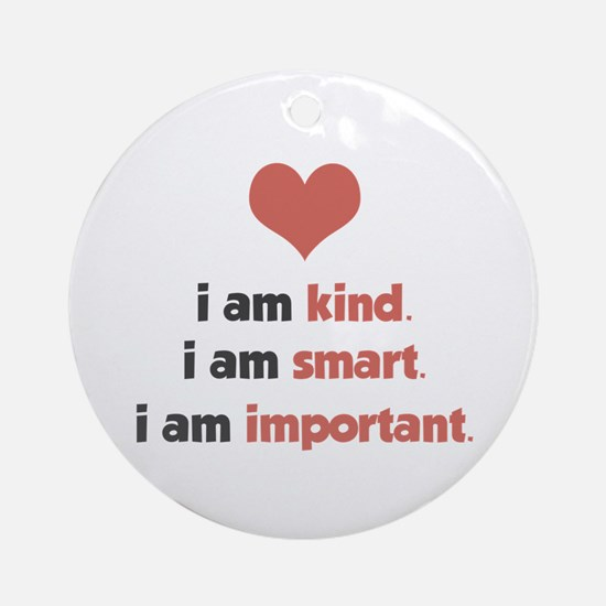 I Am Kind Ornament (Round)
