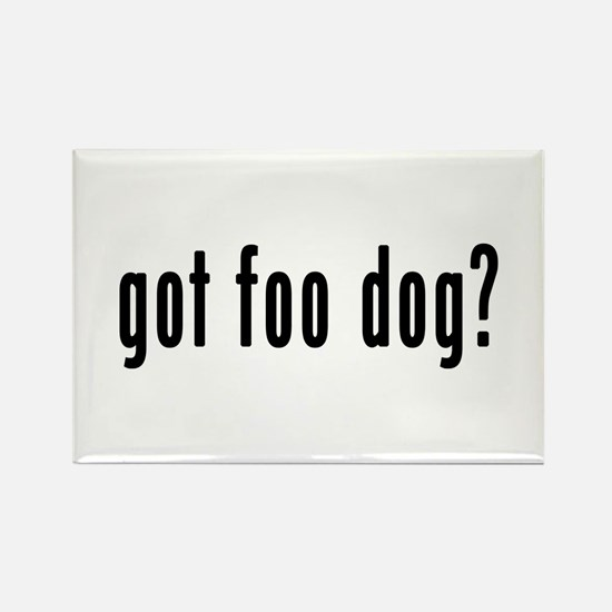 GOT FOO DOG Rectangle Magnet