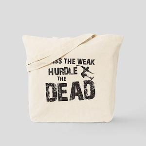 HURDLE THE DEAD Tote Bag