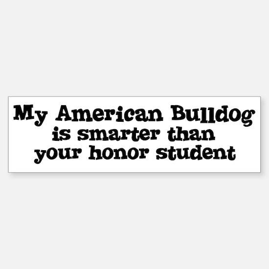 Honor Student: My American Bu Bumper Bumper Bumper Sticker