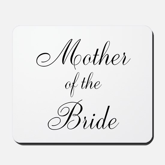 Mother of the Bride Black Scr Mousepad
