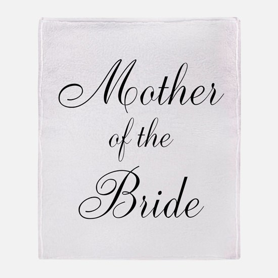 Mother of the Bride Black Scr Throw Blanket