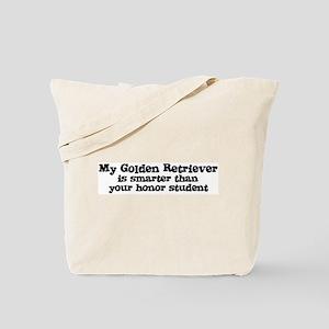 Honor Student: My Golden Retr Tote Bag