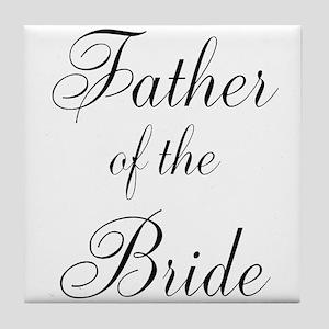 Father of the Bride Black Scr Tile Coaster