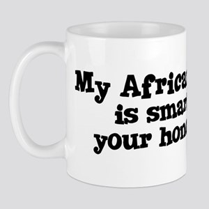 Honor Student: My African Wil Mug