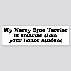 Honor Student: My Kerry Blue Bumper Sticker