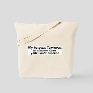 Honor Student: My Belgian Ter Tote Bag
