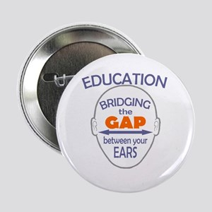 "Bridging The Gap 2.25"" Button"
