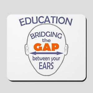 Bridging The Gap Mousepad