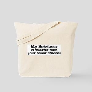 Honor Student: My Retriever Tote Bag