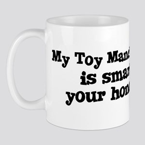 Honor Student: My Toy Manches Mug