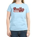 Gambling Girl Women's Light T-Shirt