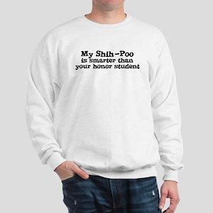 Honor Student: My Shih-Poo Sweatshirt