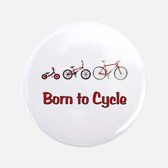 """Born to Cycle 3.5"""" Button"""