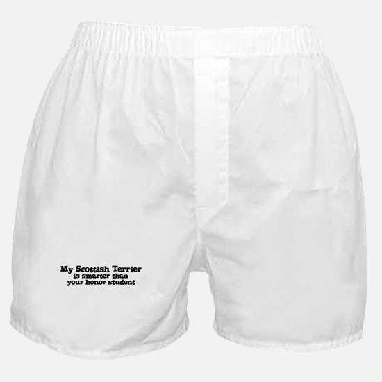 Honor Student: My Scottish Te Boxer Shorts