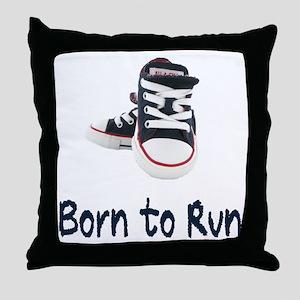 Born to Run Throw Pillow