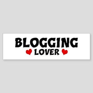 BLOGGING Lover Bumper Sticker