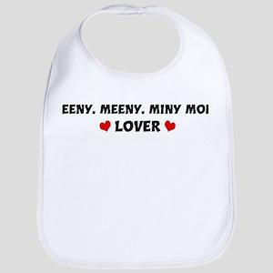 EENY, MEENY, MINY MOE Lover Bib