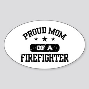 Proud Mom of a Firefighter Sticker (Oval)