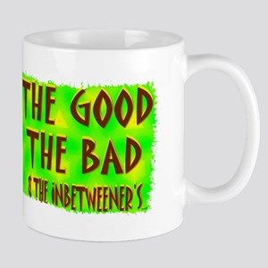 the good the bad and the inbe Mug