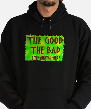 the good the bad and the inbe Hoodie (dark)