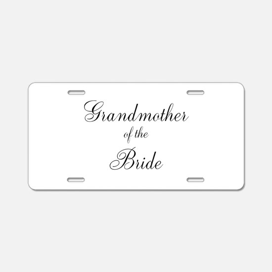 Grandmother of the Bride Aluminum License Plate