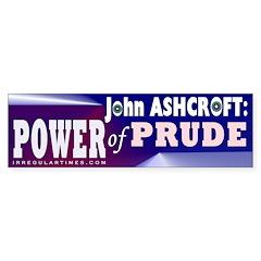 John Ashcroft Bumper Bumper Sticker