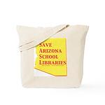 Save AZ School Libraries Tote Bag