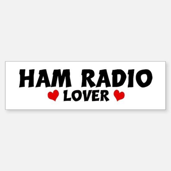 HAM RADIO Lover Bumper Bumper Bumper Sticker