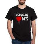 Zombies heart me Dark T-Shirt
